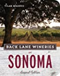Back Lane Wineries of Sonoma, Second...