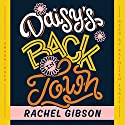 Daisy's Back in Town: Lovett, Texas, Book 1 (       UNABRIDGED) by Rachel Gibson Narrated by Kathleen Early