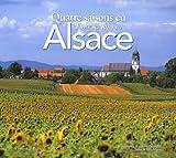 echange, troc Bernard J. Naegelen, François Loos - Quatre saisons en Alsace : Edition bilingue français-anglais