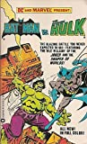 Batman Vs the Incredible Hulk (0446302449) by Wein, Len