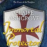 Immortal Protector | Claire Ashgrove