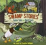Swamp Stories: Gator Tales & Duck Feats