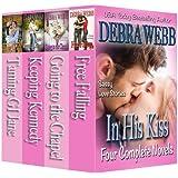 In His Kiss (A Box Set)