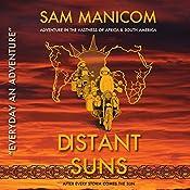 Distant Suns: Every Day an Adventure, Book 3 | Sam Manicom