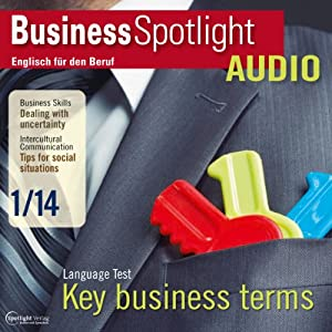 Business Spotlight Audio - Dealing with uncertainty. 1/2014 Hörbuch