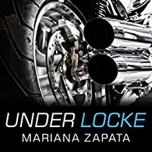 Under Locke (       UNABRIDGED) by Mariana Zapata Narrated by Callie Dalton