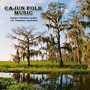 Cajun Folk Music (Accordion & Guitar) - Howard & J.W. Thibodeaux