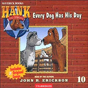 Every Dog Has His Day | [John R. Erickson]