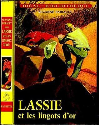 Lassie et les lingots d'or de PAIRAULT Suzanne