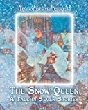img - for The Snow Queen. A Tale in Seven Stories (Illustrated) book / textbook / text book