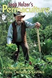 img - for Sepp Holzer's Permaculture: 1 by Sepp Holzer ( 2010 ) Paperback book / textbook / text book