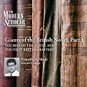 The Modern Scholar: Giants of the British Novel, Part I  by Timothy Baker Shutt Narrated by Timothy Baker Shutt