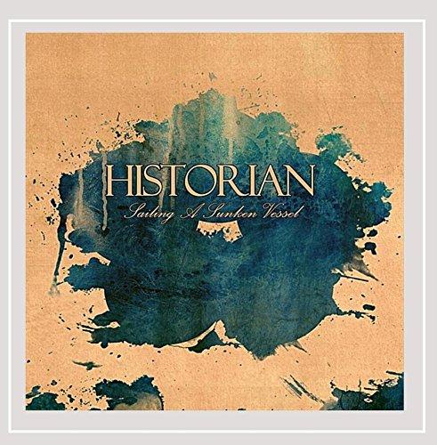 Historian - Sailing a Sunken Vessel
