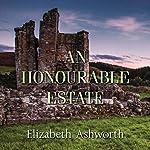 An Honourable Estate | Elizabeth Ashworth