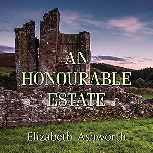An Honourable Estate Audiobook
