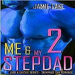 Me & My Stepdad 2 | Jamie Lake