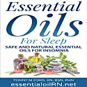 Essential Oils For Sleep: Natural Insomnia Remedies Audiobook by Tonny M Ford RN Narrated by Michelle Murillo