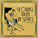 Young Men in Spats (       UNABRIDGED) by P. G. Wodehouse Narrated by Jonathan Cecil
