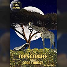 Tops Giraffe Has a Sore Throat (       UNABRIDGED) by Sue Hart Narrated by Rula Lenska