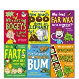 Mitchell Symons Collection 6 Books Set. (How Much Poo Does an Elephant Do? How To Avoid A Wombat's Bum Why Does Earwax Taste So Gross? Why Eating Bogeys is Good For You Why You Need a Passport When You're Going to Puke Why do farts smell like rotten eggs