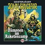 "D�monen im Raketencampvon ""John Sinclair"""