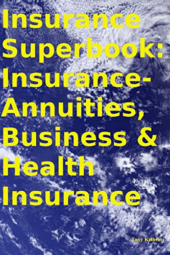 Insurance Superbook: Insurance-Annuities, Business & Health Insurance (Cheapest Car Insurance compare prices)