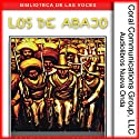 Los de abajo [The Ones from Below] (       UNABRIDGED) by Mariano Azuela Narrated by Ramiro Carrillo
