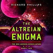 The Altreian Enigma: Rho Agenda Assimilation, Book 2 | Richard Phillips