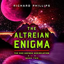 The Altreian Enigma: Rho Agenda Assimilation, Book 2 Audiobook by Richard Phillips Narrated by MacLeod Andrews