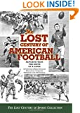 The Lost Century of American Football: Reports From the Birth of A Game
