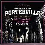 Die Chronistin des Bösen (Porterville 8) | Anette Strohmeyer,Ivar Leon Menger