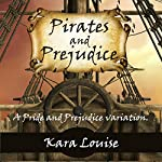 Pirates and Prejudice | Kara Louise