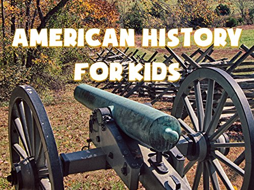 American History for Kids - Season 1