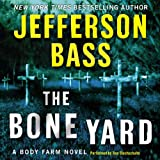 img - for The Bone Yard: A Body Farm Novel book / textbook / text book