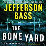 The Bone Yard: A Body Farm Novel | [Jefferson Bass]