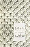 F Scott Fitzgerald The Beautiful and Damned (Penguin Hardback Classics)
