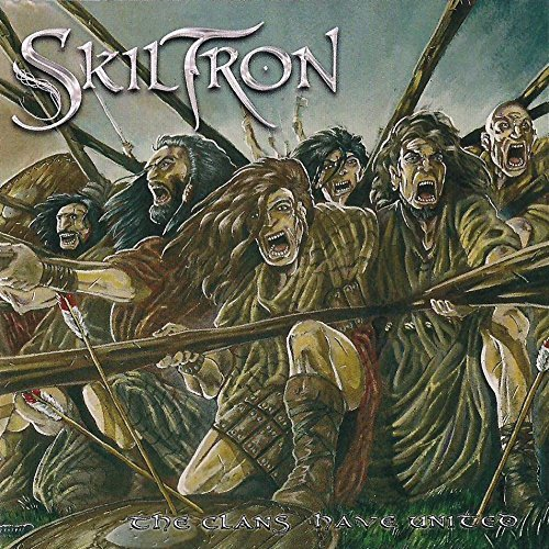 The Clans Have United (Re-Release) by Skiltron