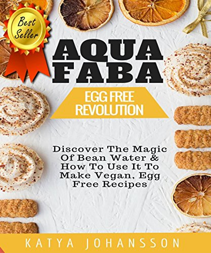 aquafaba-egg-free-revolution-discover-the-magic-of-bean-water-how-to-use-it-to-make-vegan-egg-free-r