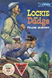 Lockie and Dadge (0862784247) by Frank Murphy