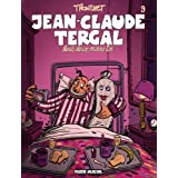 Jean-Claude Tergal, Tome 9 : Nous deux, moins toipar Tronchet
