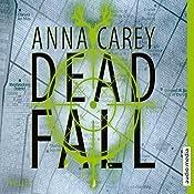 Deadfall (Blackbird 2) | Anna Carey