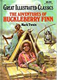 Image of The Adventures of Huckleberry Finn, Great Illustrated Classics