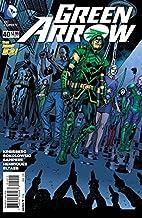 Green Arrow #40 by Andrew Kreisberg
