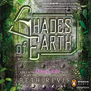 Shades of Earth: An Across the Universe Novel, Book 3 | [Beth Revis]