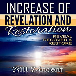 Increase of Revelation and Restoration Audiobook