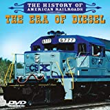 The History of American Railroads: The Era of Diesel