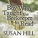 The Boy Who Taught the Beekeeper to Read: And Other Stories