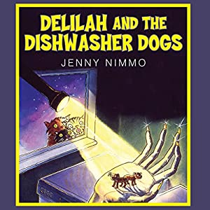 Delilah and the Dishwasher Dogs Audiobook