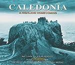 Caledonia a Highland Homecomin