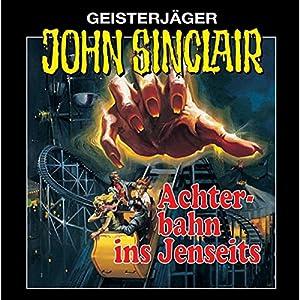 Achterbahn ins Jenseits ((John Sinclair 3) Hörspiel